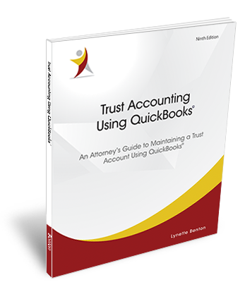 Maintaining A Trust Account Using QuickBooks Books Cover